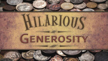 Hilarious Generosity