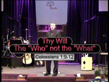 Thy Will-The Who not the What