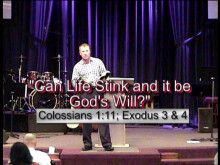 Can Life Stink and it be God's Will?