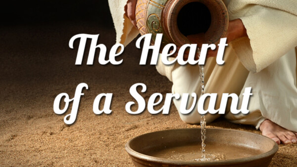 Series: Heart of a Servant