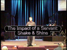 The Impact of a Servant