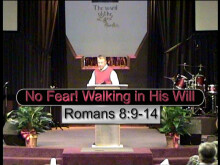 No Fear! Walking in His Will