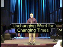 Unchanging Word for Changing Times