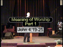 Meaning of Worship - Part 1