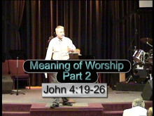 Meaning of Worship - Part 2