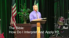 The Bible: How Do I Interpret and Apply it?