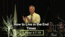 How to Live in the End times