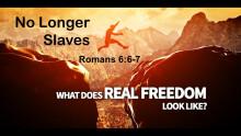 No Longer Slaves to Sin
