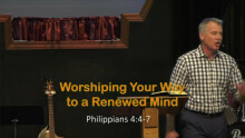 Worshiping Your Way to a Renewed Mind